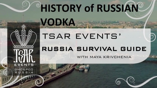 Episode 1: Tsar Events' RUSSIA SURVIVAL GUIDE: History of Russian Vodka