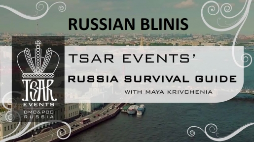 Episode 6: Tsar Events' RUSSIA SURVIVAL GUIDE:  Russian Blinis