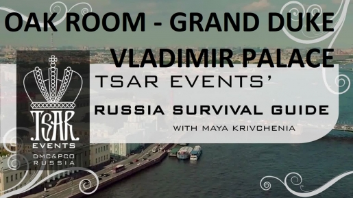 Episode 20: Tsar Events' RUSSIA SURVIVAL GUIDE: Oak Room of Grand Duke Vladimir Palace