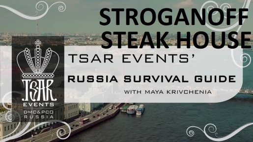 Episode 22: Stroganoff Steak House St. Petersburg - Tsar Events' RUSSIA SURVIVAL GUIDE