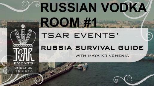 Episode 25: Russian Vodka Room #1 Restaurant - Tsar Events' RUSSIA SURVIVAL GUIDE