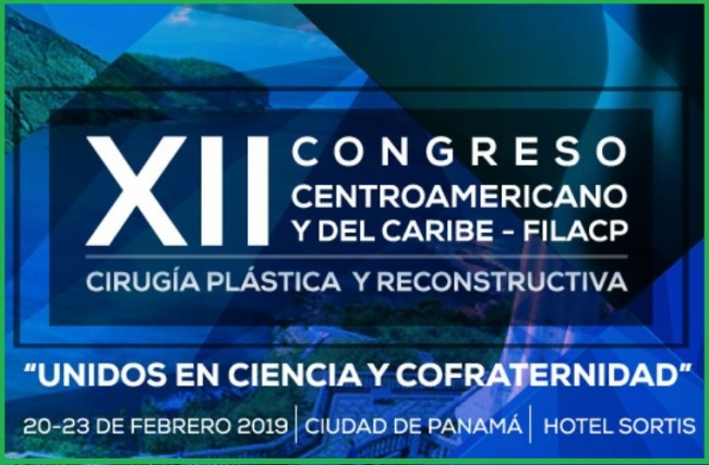 Ibero-Latin-American Federation of Plastic Surgery will held XII Central American and Caribbean Congress - FILACP: Plastic and Reconstructive Surgery 20 - 23 of February 2019