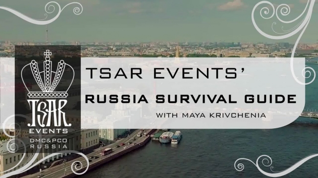 "Tsar Events Russia DMC & PCO presents YouTube Vlog ""RUSSIA SURVIVAL GUIDE with Maya Krivchenia"""